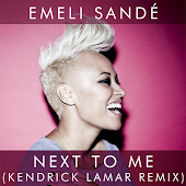 Next to Me (Kendrick Lamar Remix)