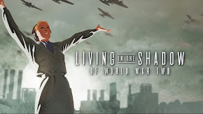 Living in the Shadow of World War Two thumbnail