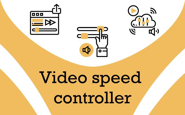 Video speed controller - change video speed