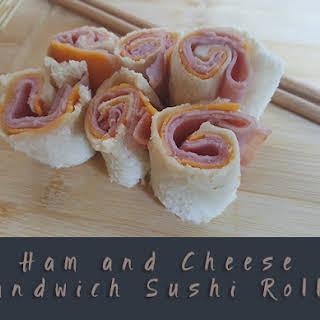 Ham and Cheese Sandwich Sushi Rolls.