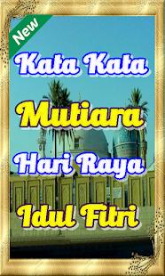 Kata Kata Mutiara Hari Raya Idul Fitri Terbaru - Apps on ...