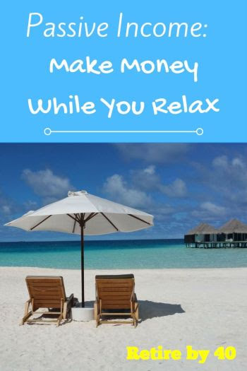 Passive Income: Make Money While You Relax