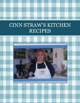 CINN STRAW'S KITCHEN RECIPES