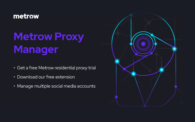 Metrow Proxy Manager