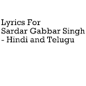 Lyrics For Sardar Gabbar Singh icon