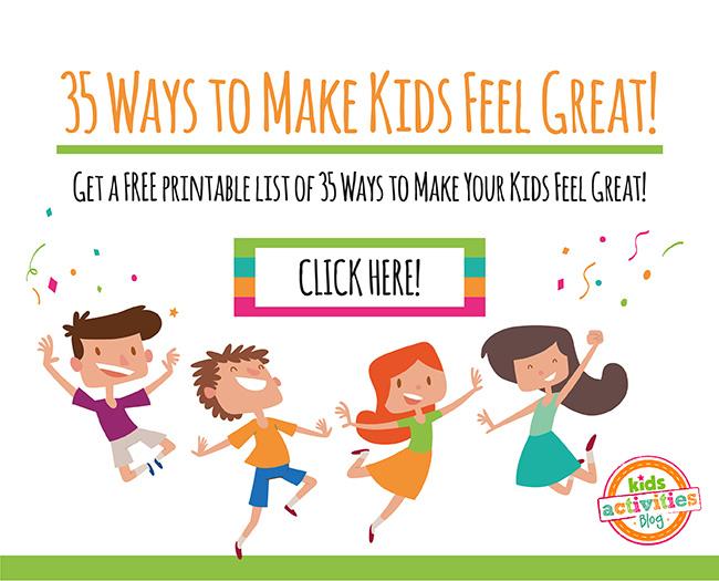 35 Ways to Make Kids Feel Great
