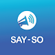 Download Say-so For PC Windows and Mac