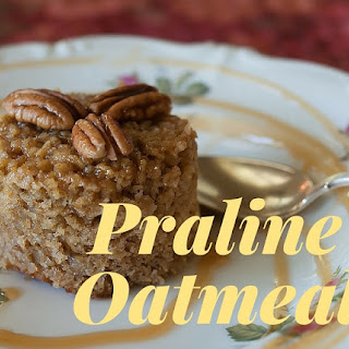 Praline Oatmeal – Top B&B Recipes