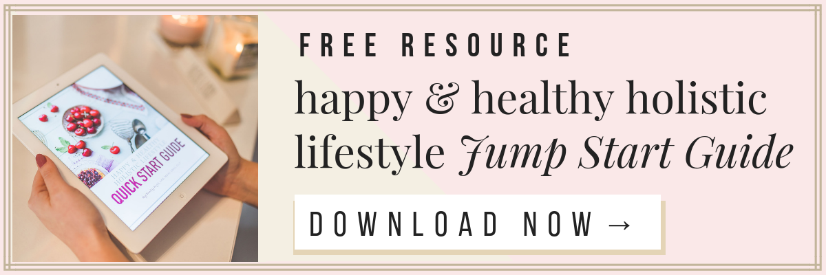 Emily Kyle Nutrition Happy & Healthy Holistic Lifestyle Jump Start Guide