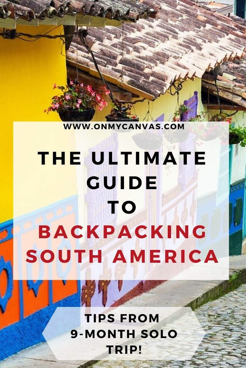 This ultimate guide to backpacking South America has everything you need to plan your dream South America trip. Traveling South America | Travel South America | Backpacking in South America | Backpacking route South America | things to do in South America | Travel Guide South America | Backpacking South America Itinerary | Packing lists | South America Travel Destinations | South America travel budget | South America travel tips #SouthAmerica #SouthAmericatraveltips #backpacking #traveltips