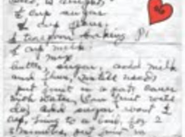 This was the original recipe all wrote out in longhand by Grandmama Watson.