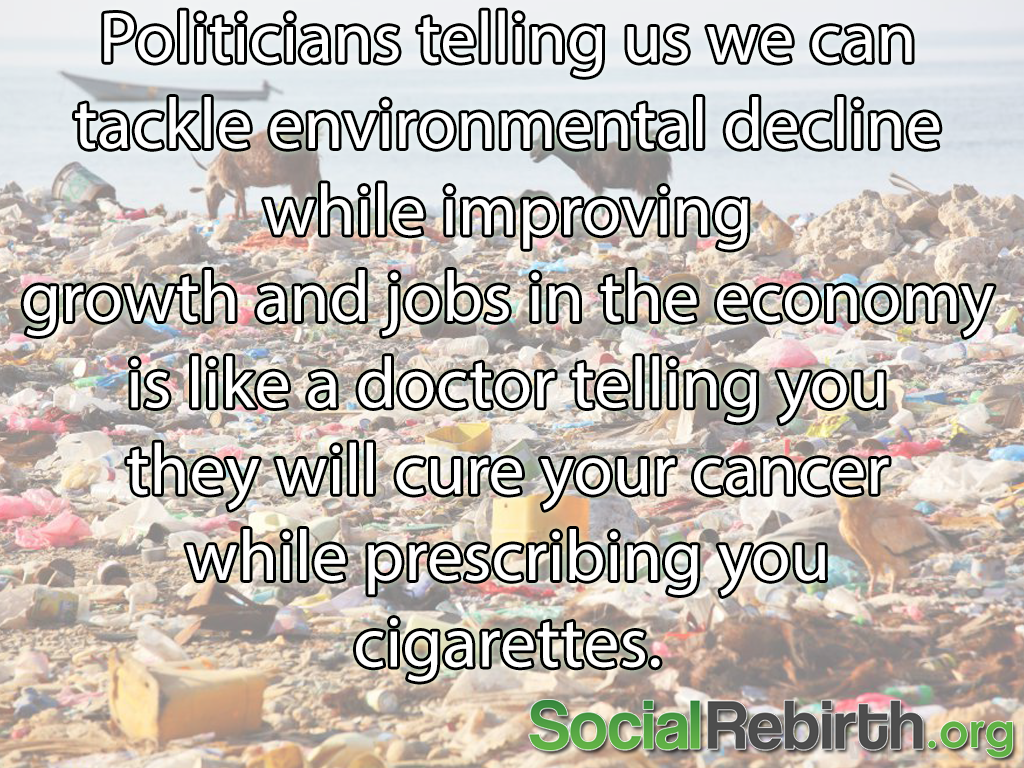 Photo: Sustainability and our economy of consumption are incompatible. #climate http://socialrebirth.org/ebooks/
