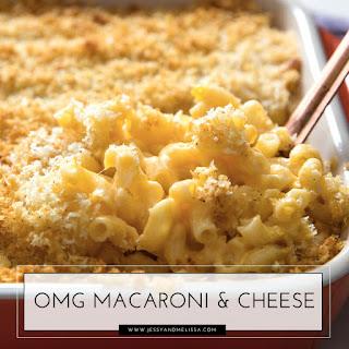 OMG Macaroni and Cheese.