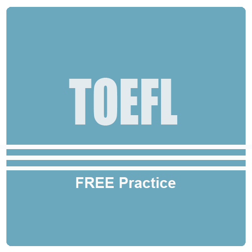 TOEFL test - Free practice