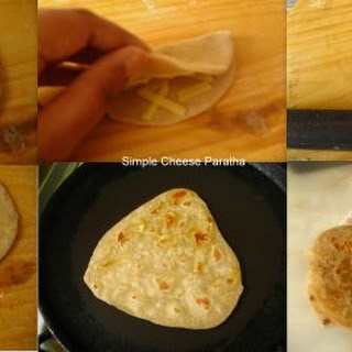 Simple Cheese Paratha.