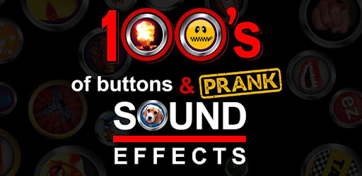 100's of Buttons & Prank Sound Effects - Apps on Google Play