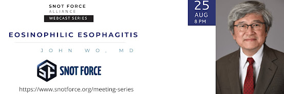 Snot Force Assemble! Webcast Series: Eosinophilic Esophagitis