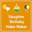 Daughter birthday video maker icon