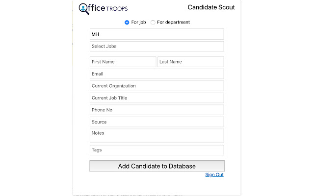 OfficeTroops Candidate Scout