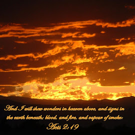 Acts 2:19* by Rob Bradshaw - Typography Captioned Photos ( typography, acts 2:19, bible verses, sunset, illustration, scripture, highlands ranch, colorado, captioned photos, the return )