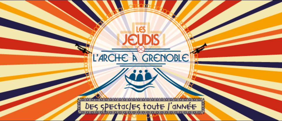 Les jeudis de L'Arche à Grenoble