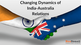 Changing Dynamics of India-Australia Relations