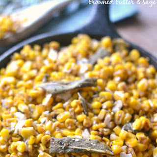 Skillet Corn with Browned Butter & Sage.