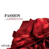 Passion… A Prelude To Love