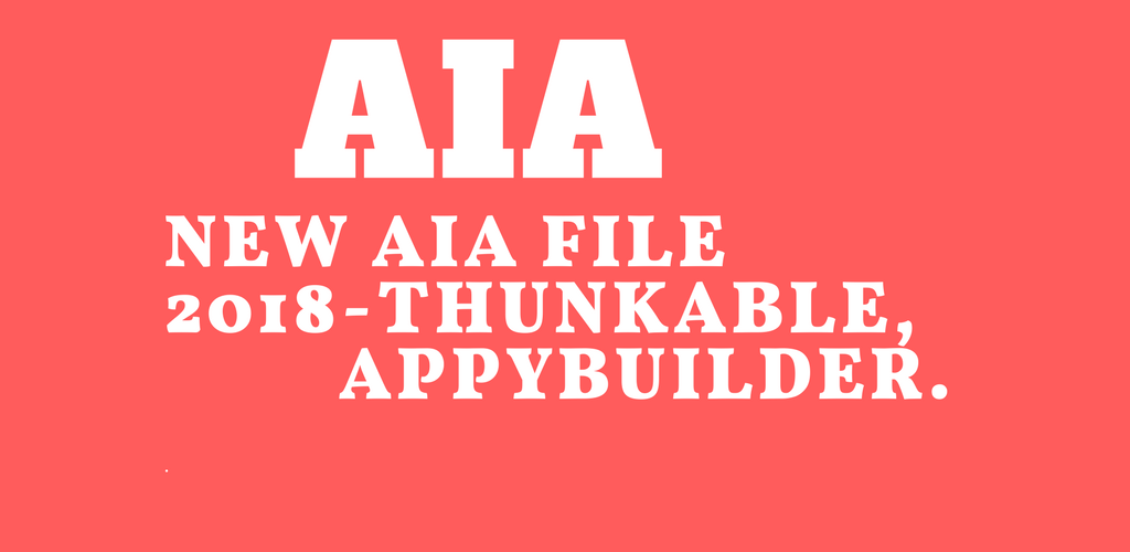 Download New AIA file 2018-Thunkable,Appybuilder APK latest