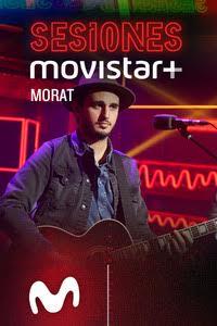 Sesiones Movistar+.  Episodio 26: Morat