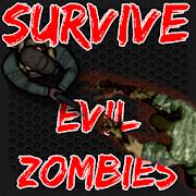 Survive Evil Resident Zombies