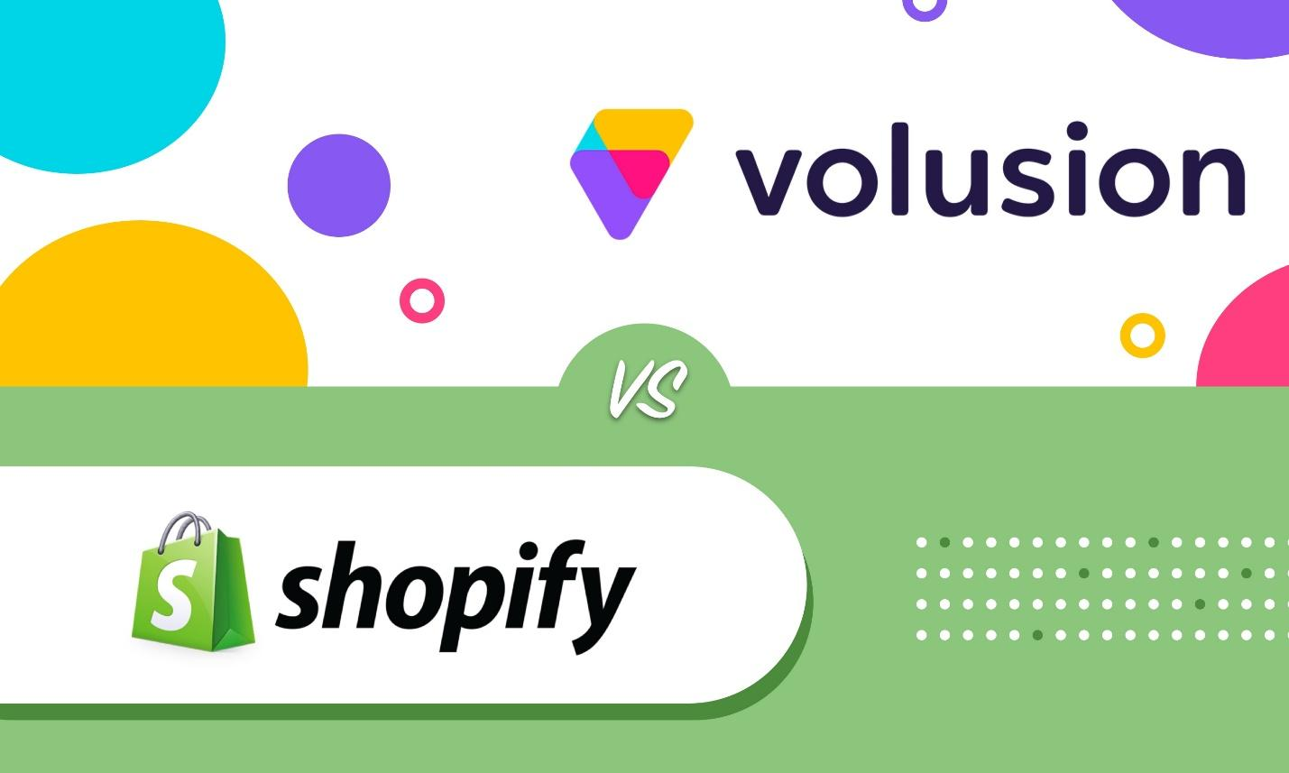 Volusion vs Shopify. What is the best choice?