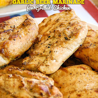 Garlic Beer Marinade for Grilled Chicken