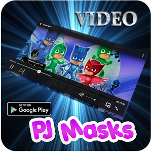 Video Collection of PJ Masks