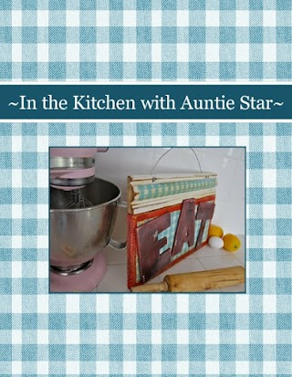 ~In the Kitchen with Auntie Star~