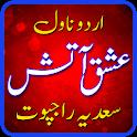 Ishq e Aatish by Sadia Rajpoot - Urdu Novel icon