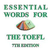 Essential Words For The TOEFL (7th Edition) Android APK Download Free By Kelyn Le Studio