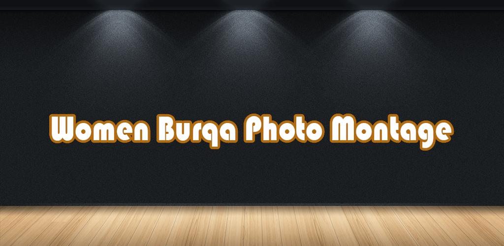 Download Frauen Burka Fotomontage Apk Neueste Version App Für ...