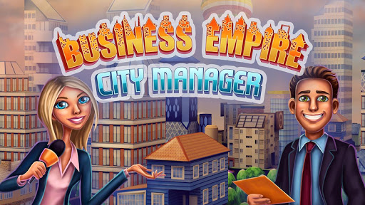 Business Empire: City Manager