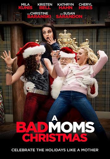 A Bad Moms Christmas Movie.A Bad Moms Christmas Movies On Google Play