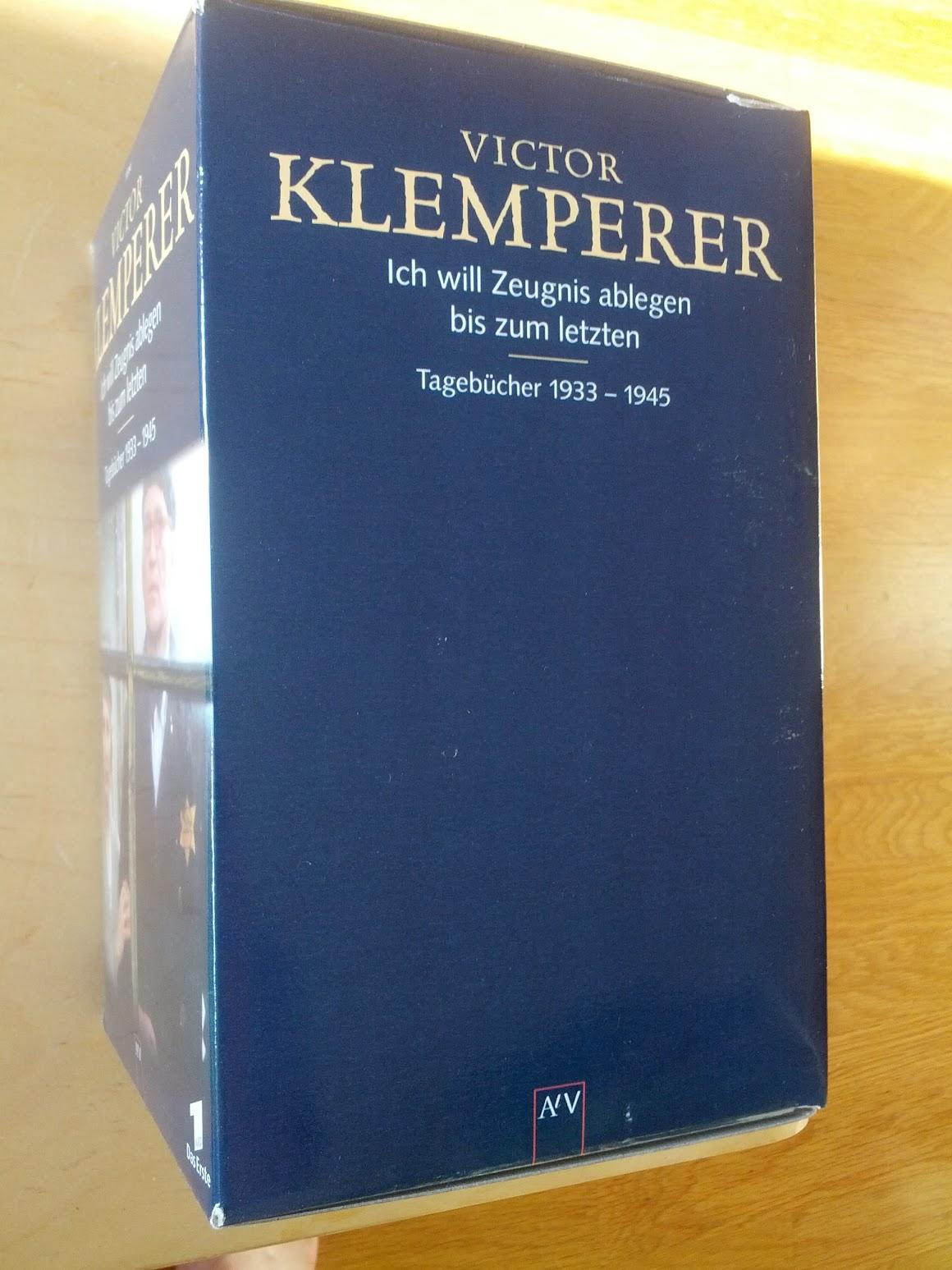 Victor Klemperer - Ich will Zeugnis ablegen bis zum letzten - Tagebücher 1933-1945