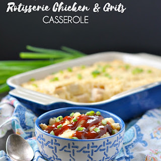 Skinny Rotisserie Chicken and Grits Casserole.