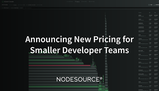 Announcing New NodeSource Pricing for Smaller Teams Using Node.js