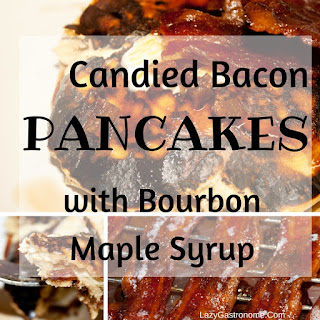 Candied Bacon Pancakes with Bourbon Maple Syrup Recipe