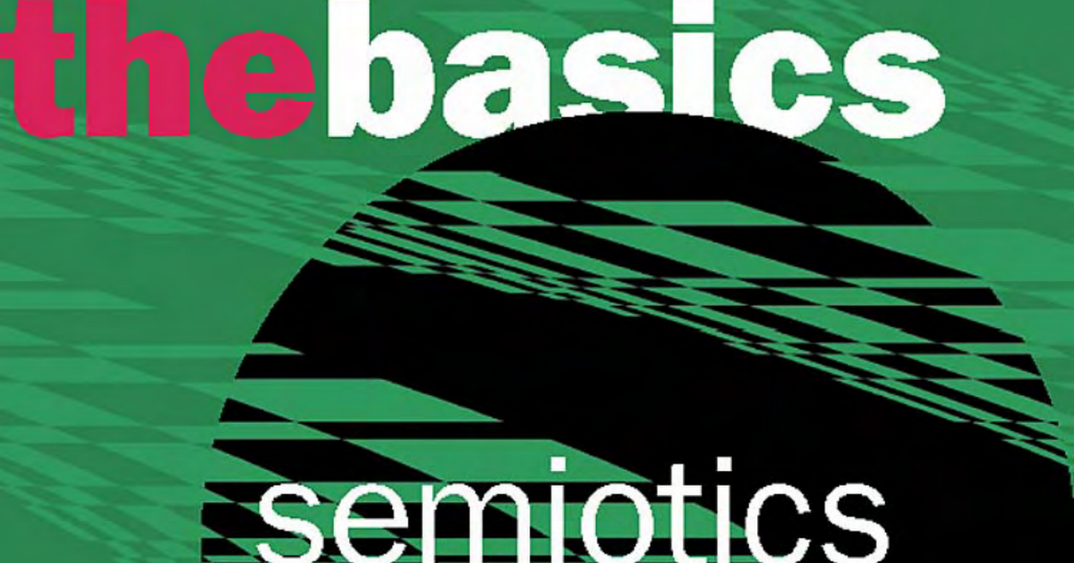 """an essay on semiotics """"semiotics -provides useful tools for understanding and analysing adtexts – their meanings and the sociopolitical effects they produce using critical tools."""