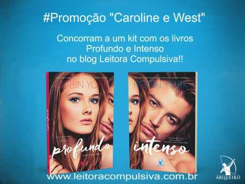 promoção Caroline e West robin york arqueiro leitora compulsiva