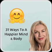31 Way To A Happier You