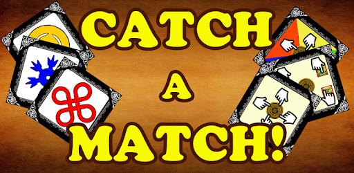 Catch a Match!