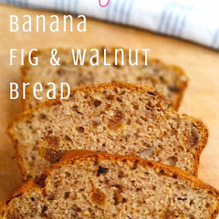 Healthy Banana Fig and Walnut Bread.