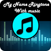 My name ringtone maker music